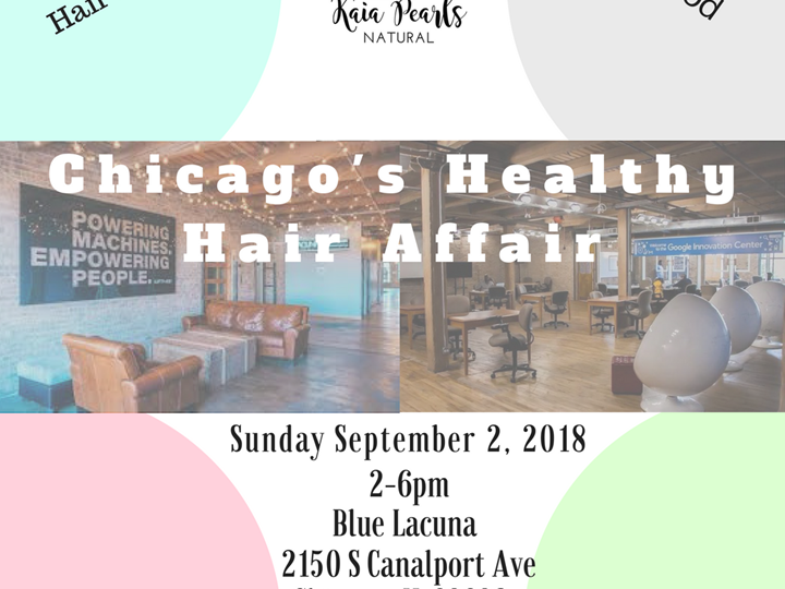 Kaia Pearls presents Chicago's Healthy Hair Affair